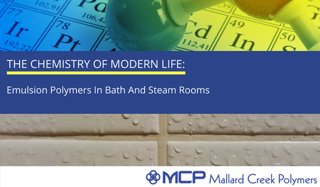 DRAFT The chemistry of modern life- Emulsion polymers in bath and steam rooms.png